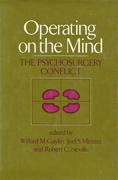Operating on the Mind - The Psychosurgery Conflict book cover