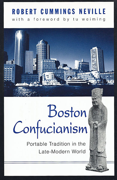 Boston Confucianism Portable Tradition In The Late Modern World