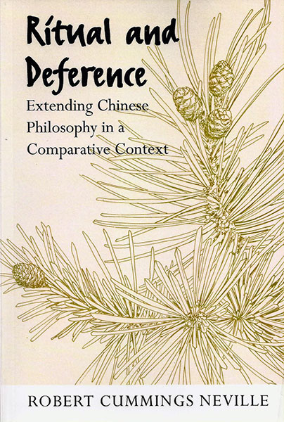Ritual And Deference Extending Chinese Philosophy In A Comparative Context