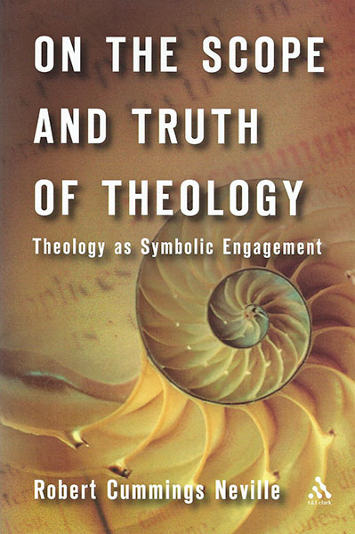 The Scope And Truth Of Theology Theology As Symbolic Engagement