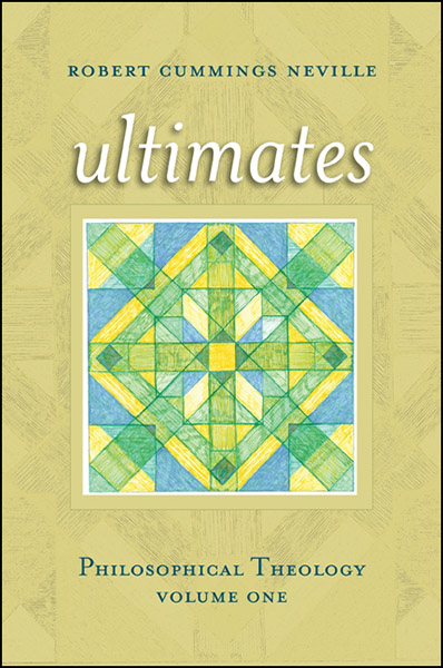 Ultimates:	Philosophical	Theology	Volume	One